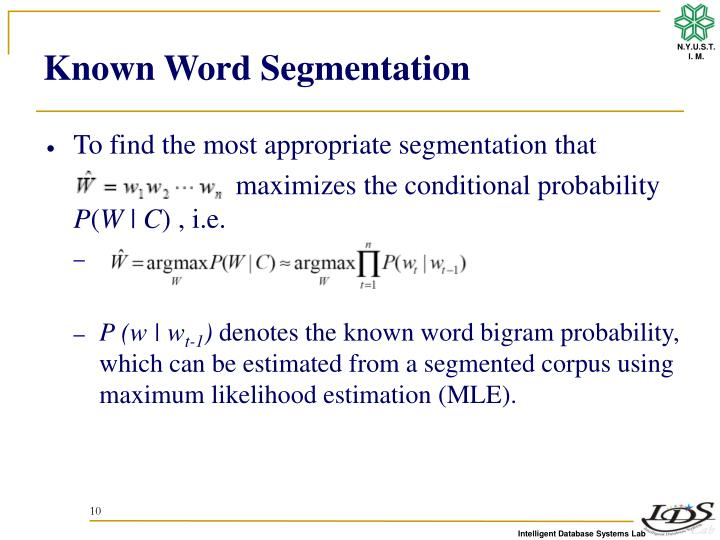 Known Word Segmentation