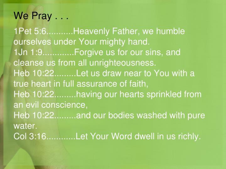 We Pray . . .