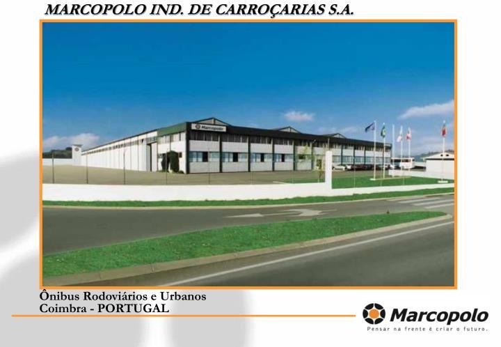 MARCOPOLO IND. DE CARROÇARIAS S.A.