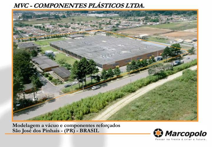 MVC - COMPONENTES PLÁSTICOS LTDA.