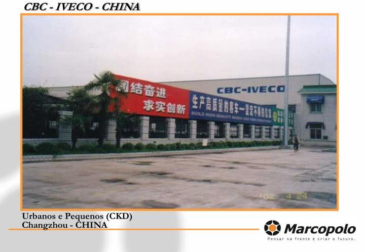 CBC - IVECO - CHINA