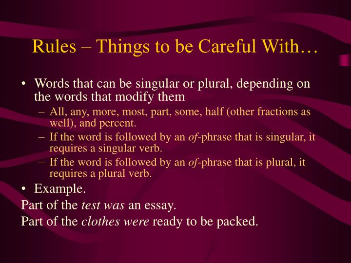 Rules – Things to be Careful With…