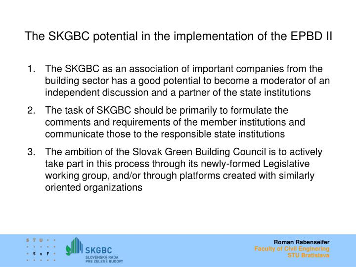 The SKGBC potential in the implementation of the EPBD II