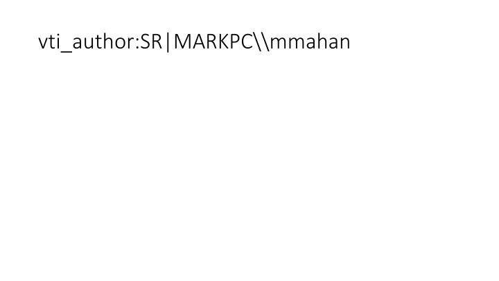 vti_author:SR|MARKPC\\mmahan