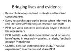 bridging lives and evidence