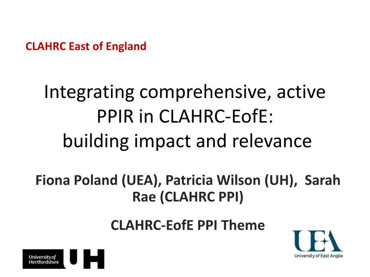 integrating comprehensive active ppir in clahrc eofe building impact and relevance
