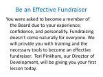 be an effective fundraiser