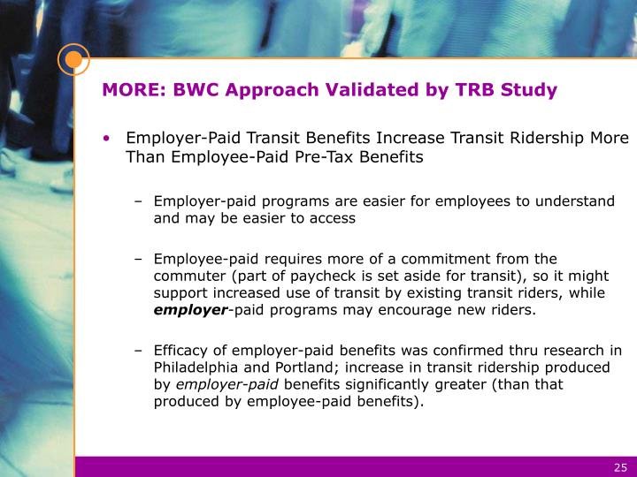 MORE: BWC Approach Validated by TRB Study
