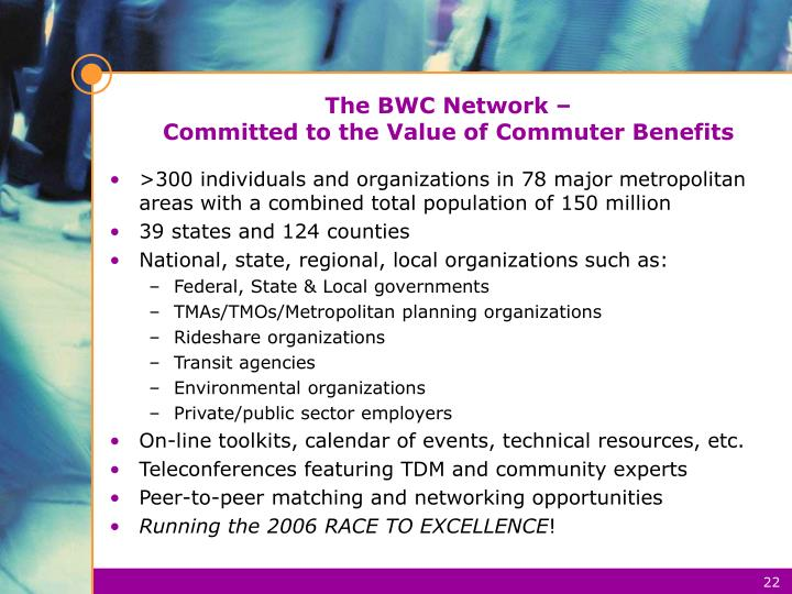 The BWC Network –