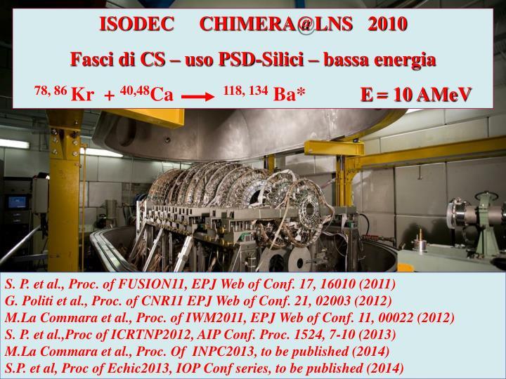 ISODEC     CHIMERA@LNS   2010