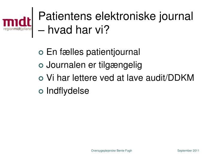 Patientens elektroniske journal – hvad har vi?