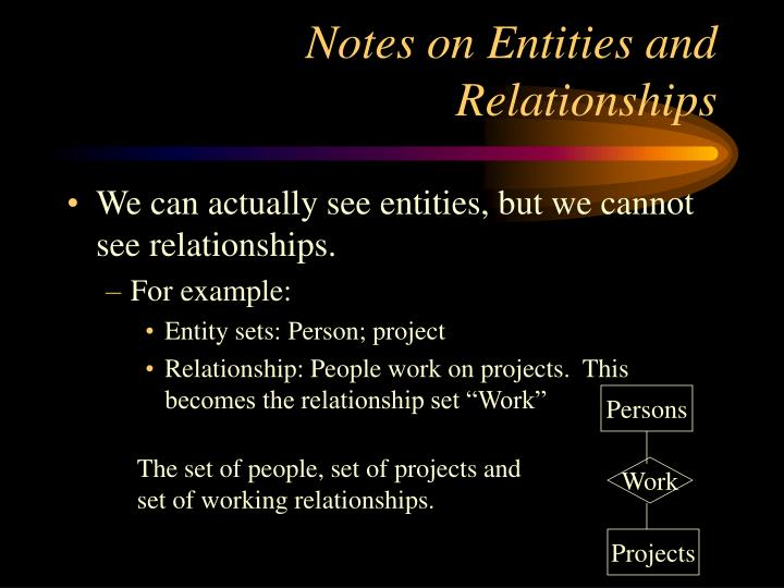 Notes on Entities and Relationships