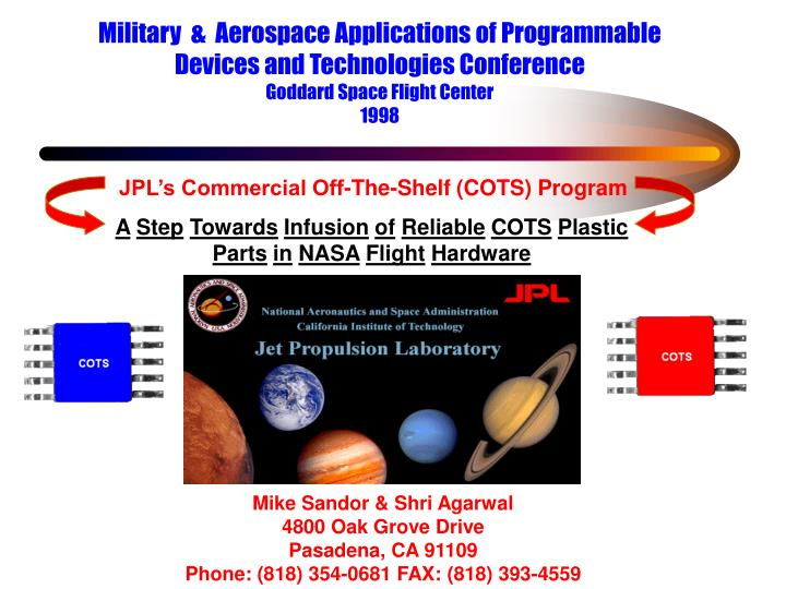 Military  &  Aerospace Applications of Programmable                      Devices and Technologies Co...