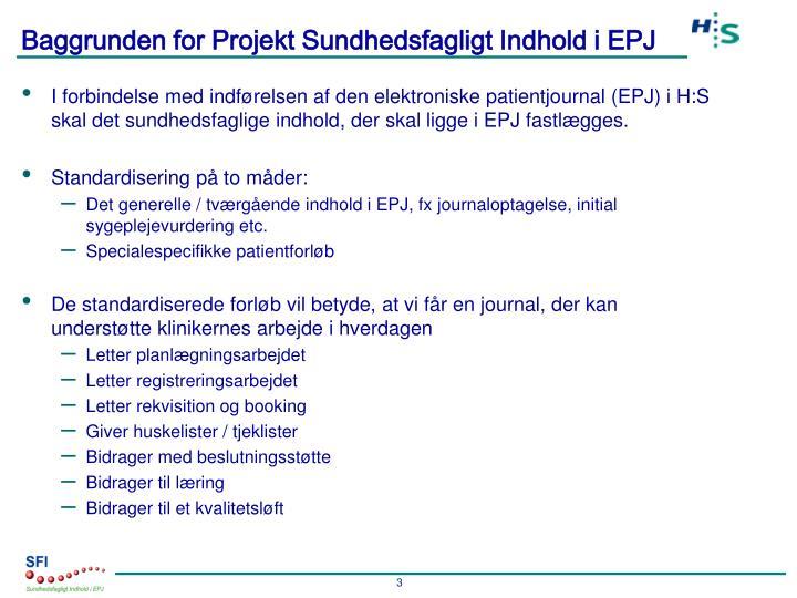 Baggrunden for Projekt Sundhedsfagligt Indhold i EPJ