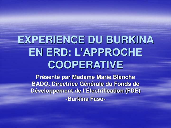 EXPERIENCE DU BURKINA EN ERD: L'APPROCHE COOPERATIVE