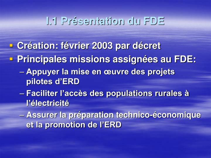 I.1 Présentation du FDE