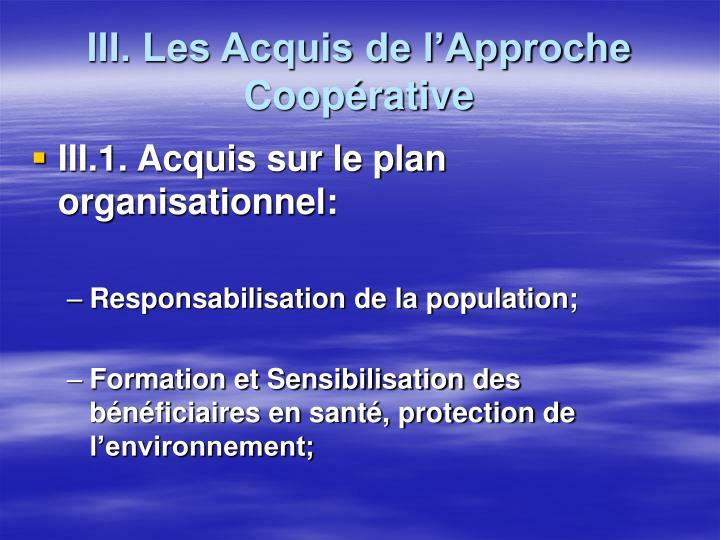 III. Les Acquis de l'Approche Coopérative