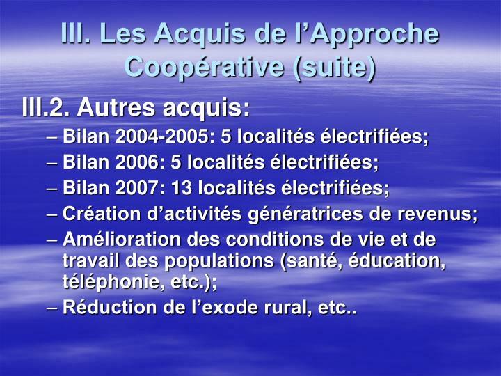 III. Les Acquis de l'Approche Coopérative (suite)