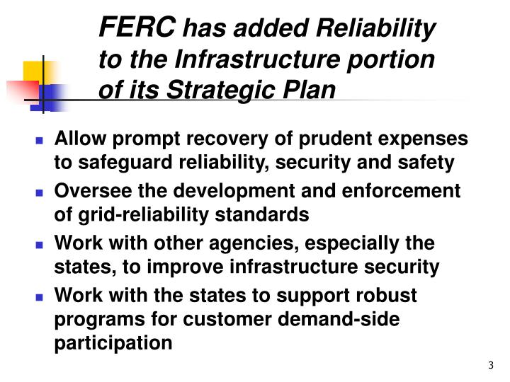 Ferc has added reliability to the infrastructure portion of its strategic plan
