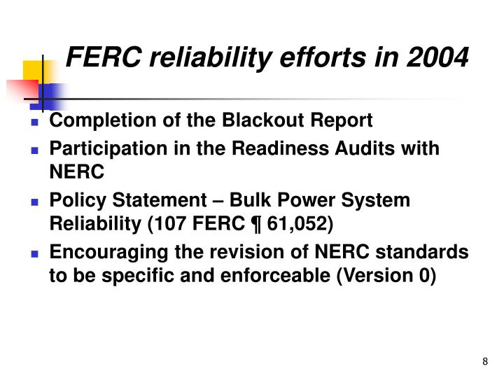 FERC reliability efforts in 2004