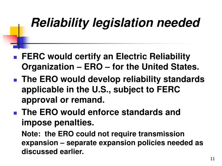 Reliability legislation needed