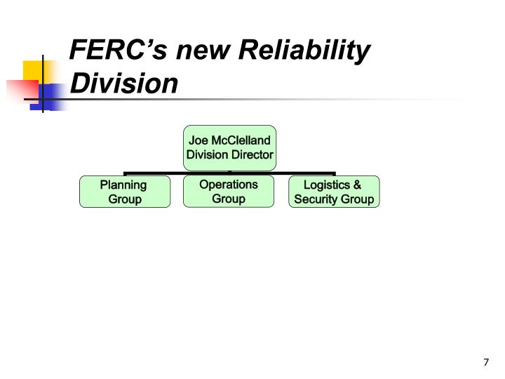 FERC's new Reliability Division