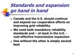 standards and expansion go hand in hand