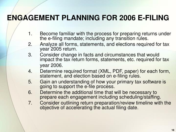 ENGAGEMENT PLANNING FOR 2006 E-FILING
