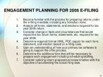engagement planning for 2006 e filing