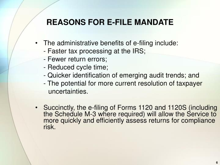 REASONS FOR E-FILE MANDATE