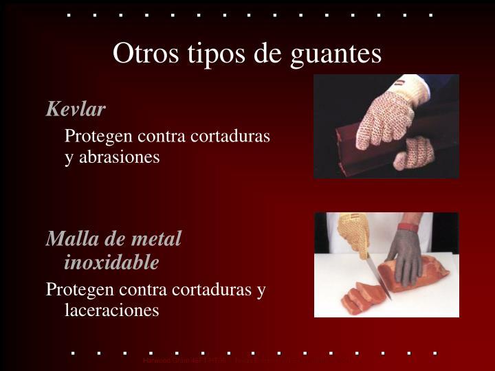 Otros tipos de guantes