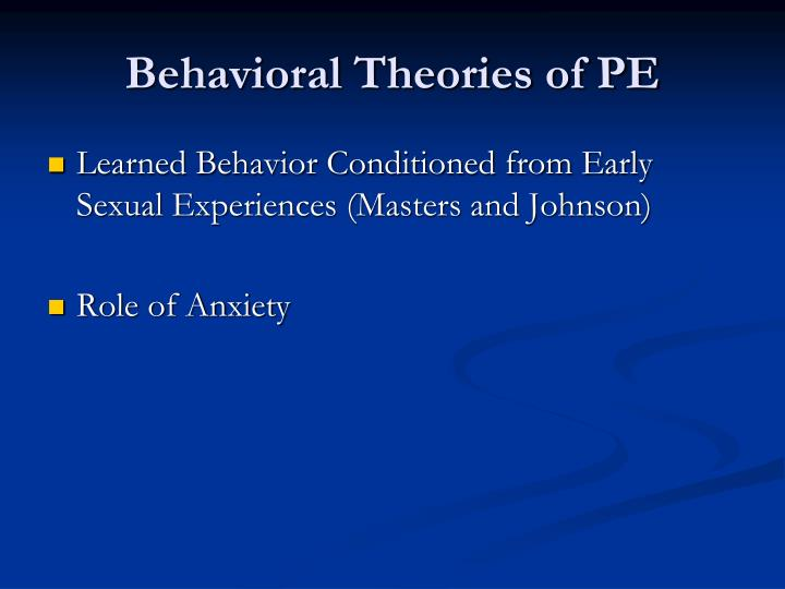 Behavioral Theories of PE