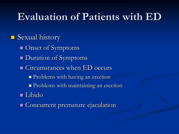 Evaluation of Patients with ED