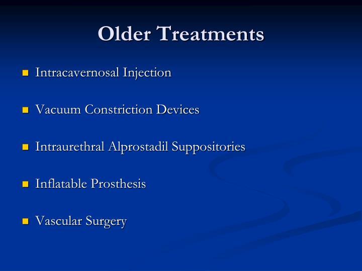 Older Treatments
