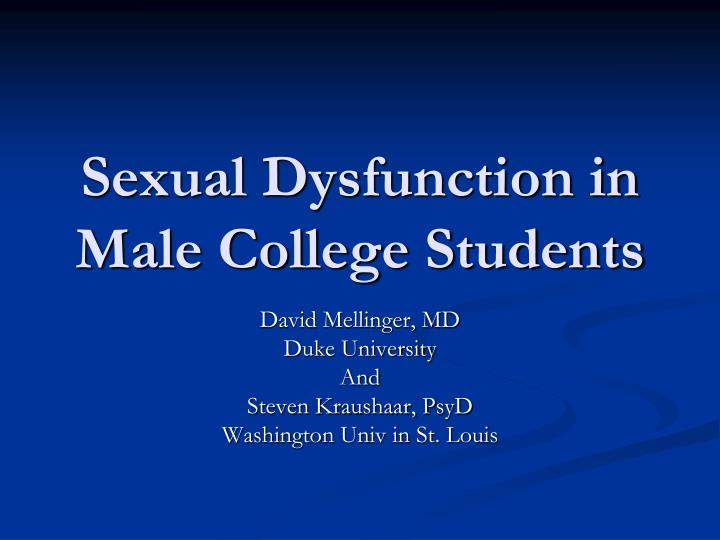 Sexual dysfunction in male college students