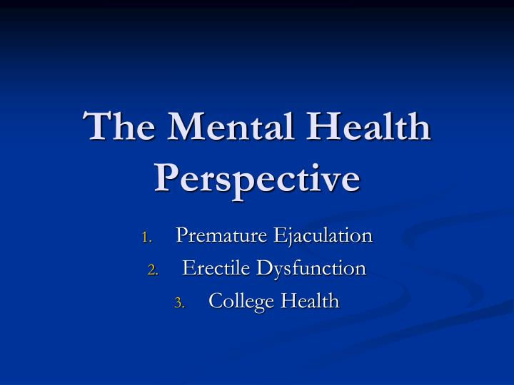 The Mental Health Perspective