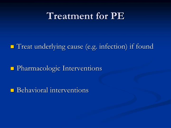 Treatment for PE