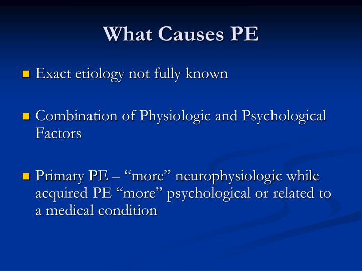 What Causes PE