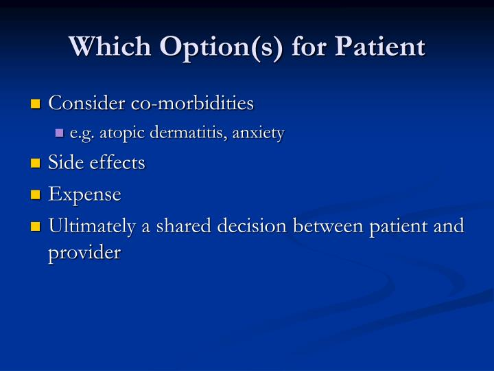 Which Option(s) for Patient