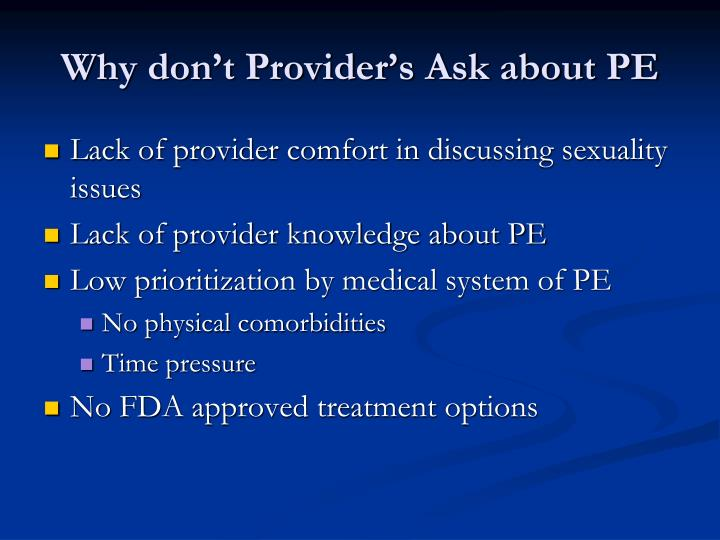 Why don't Provider's Ask about PE