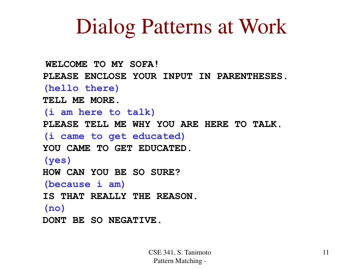 Dialog Patterns at Work