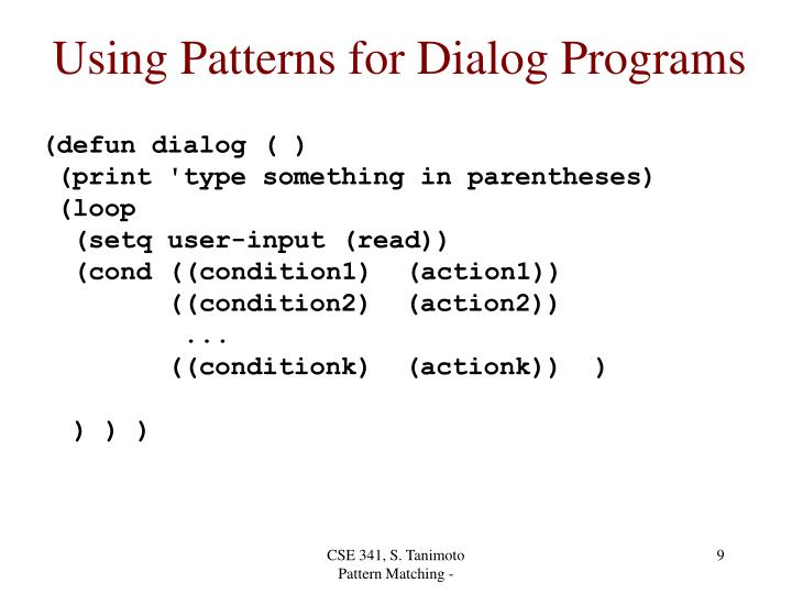 Using Patterns for Dialog Programs