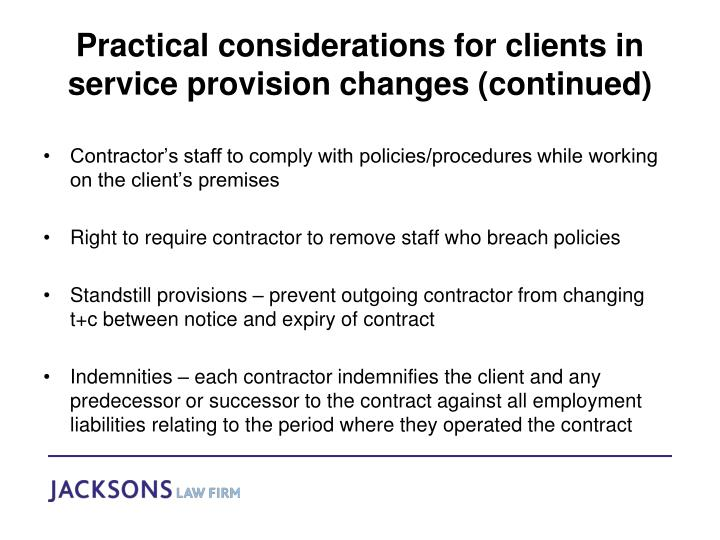 Practical considerations for clients in service provision changes (continued)