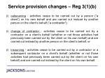 service provision changes reg 3 1 b
