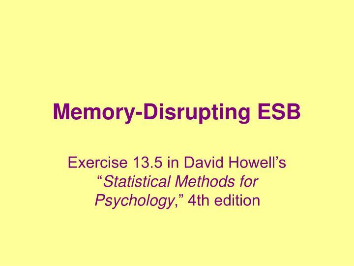 Memory-Disrupting ESB
