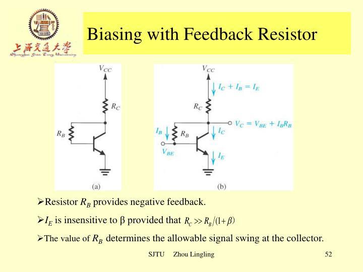 Biasing with Feedback Resistor