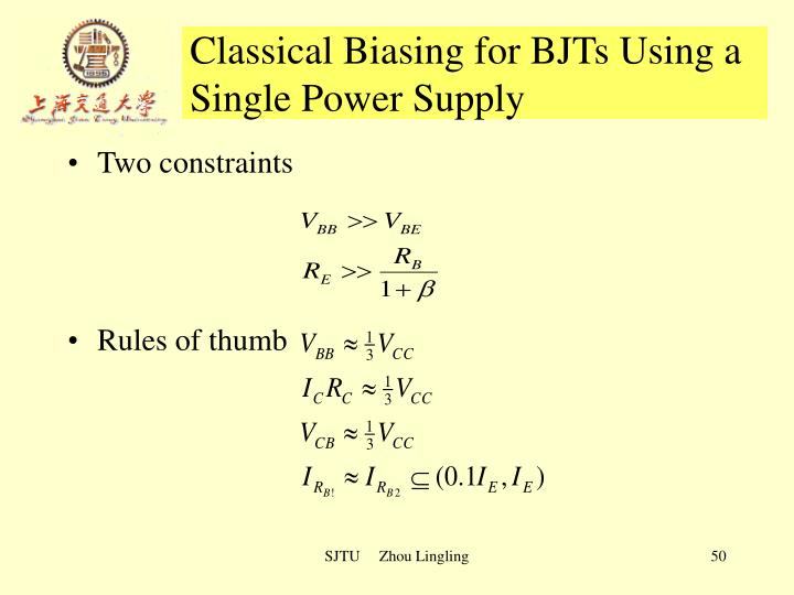 Classical Biasing for BJTs Using a Single Power Supply