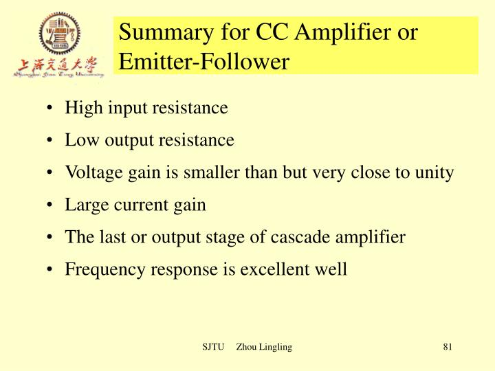 Summary for CC Amplifier or Emitter-Follower