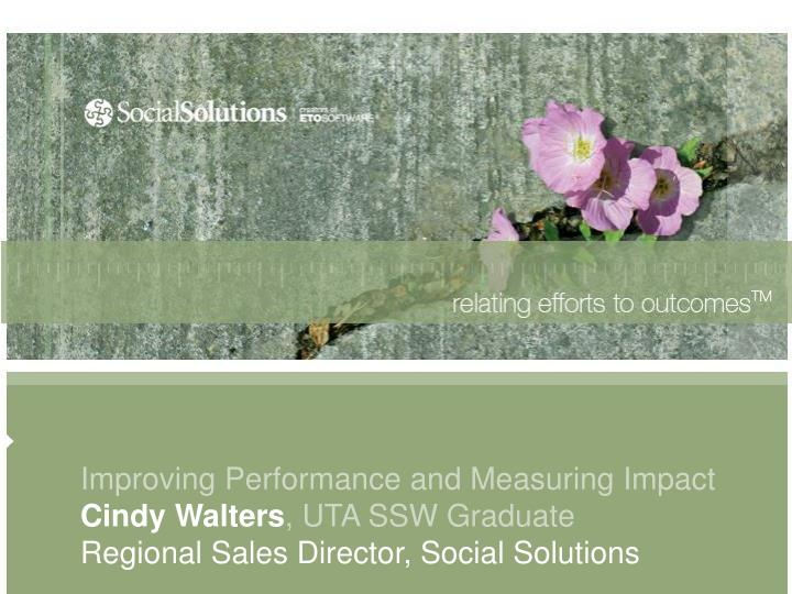 Improving Performance and Measuring Impact