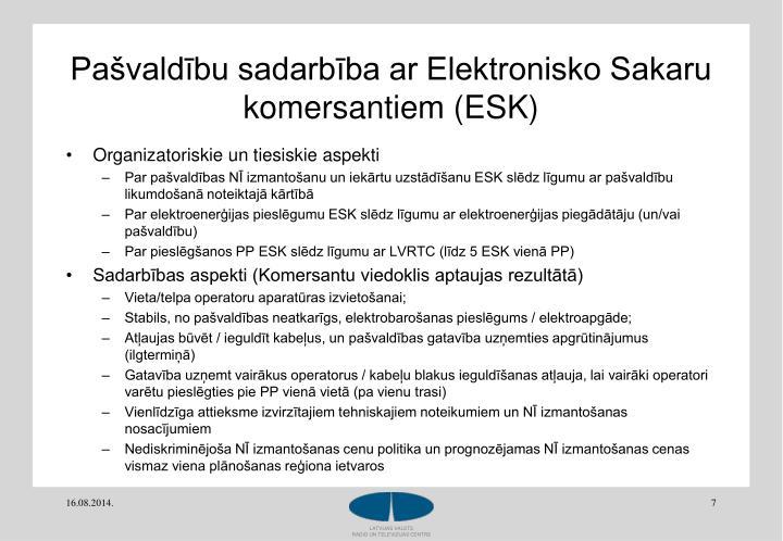 Pašvaldību sadarbība ar Elektronisko Sakaru komersantiem (ESK)